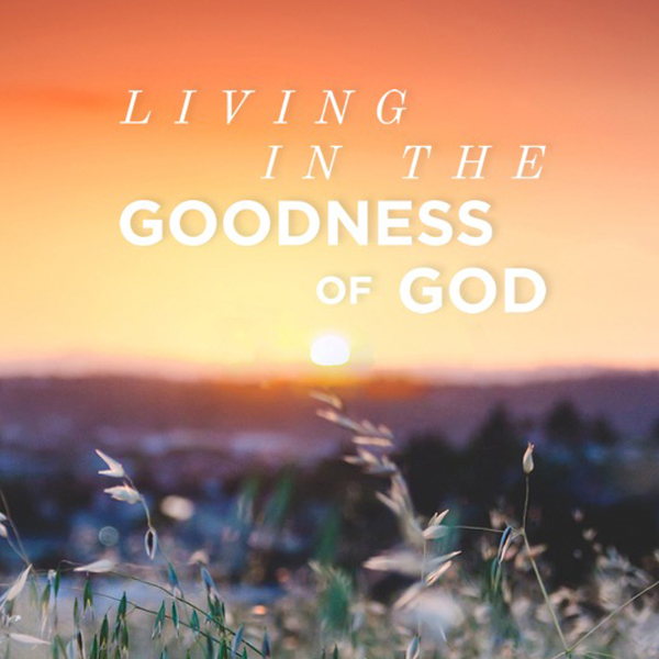 Living in the Goodness of God AlbumArt