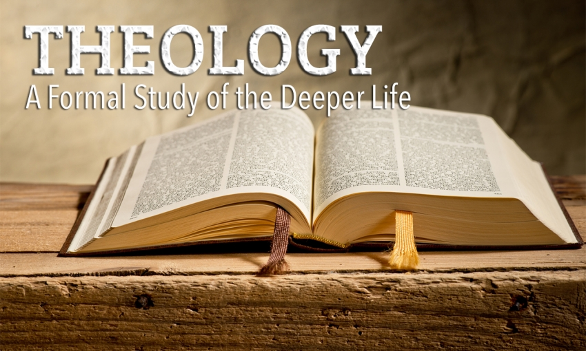 Theology: A Formal Study of the Deeper Life
