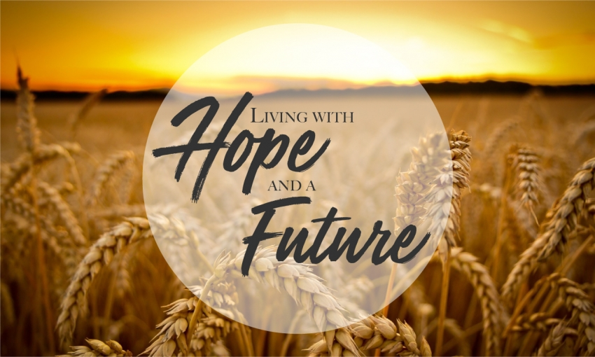 Living with Hope and a Future